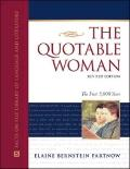 Quotable Woman : The First 5,000 Years