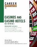 Career Opportunities in Casinos and Casino Hotels, Second Edition