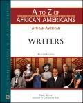 African-American Writers (A to Z of African Americans)