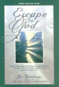 Escape to God How Our Family Left the Rat Race Behind to Search for Genuine Spirituality and...
