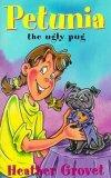 Petunia the Ugly Pug (Julius and Friends, 7)
