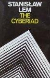 The Cyberiad; Fables for the Cybernetic Age (A Continuum Book)