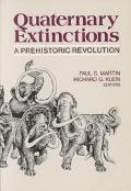 Quaternary Extinctions A Prehistoric Revolution