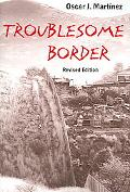 Troublesome Border