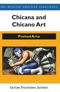 Chicana and Chicano Art: ProtestArte