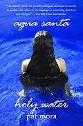 Agua Santa: Holy Water
