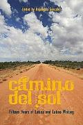Camino del Sol: Fifteen Years of Latina and Latino Writing