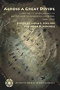 Across a Great Divide: Continuity and Change in Native North American Societies, 1400-1900 (...