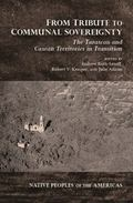From Tribute to Communal Sovereignty : The Tarascan and Caxcan Territories in Transition