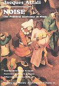 Noise The Political Economy of Music