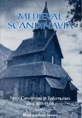 Medieval Scandinavia From Conversion to Reformation, Circa 8