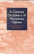 Concise Dictionary of Minnesota Ojibwe