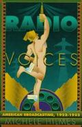 Radio Voices American Broadcasting, 1922-1952