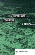 Computers, Surveillance, and Privacy - David Lyon - Paperback