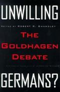 Unwilling Germans? The Goldhagen Debate