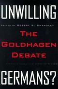 Unwilling Germans: The Goldhagen Debate