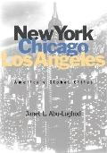 New York, Chicago, Los Angeles America's Global Cities