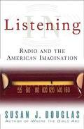 Listening in Radio and American Imagination