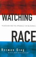 Watching Race Television and the Struggle for