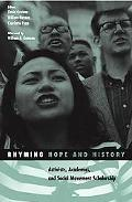 Rhyming Hope And History Activists, Academics, And Social Movement Scholarship