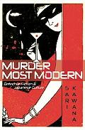 Murder Most Modern