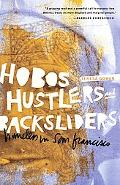 Hobos, Hustlers, and Backsliders : Homeless in San Francisco