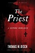 Priest : A Gothic Romance