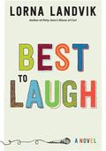 Best to Laugh : A Novel