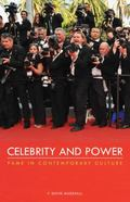Celebrity and Power : Fame in Contemporary Culture
