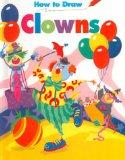 How to Draw Clowns - Barbara Levy - Paperback