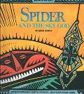 Spider and the Sky God: An Akan Legend (Legends of the World)