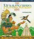 The Hummingbird King: A Guatemalan Legend (Legends of the World)