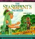 Sea Serpent's Daughter: A Brazilian Legend - Margaret H. Lippert - Paperback