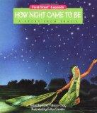 How Night Came to Be: A Story from Brazil - Janet Palazzo-Craig - Paperback