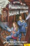 Mystery of the Haunted Silver Mine - Gloria Skurzynski - Paperback