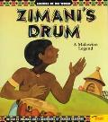 Zimani's Drum: A Malawian Legend - Melinda Lilly