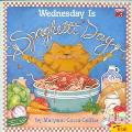 Wednesday Is Spaghetti Day - Maryann Cocca-Leffler - Paperback
