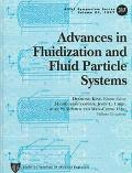 Advances in Fluidization and Fluid Particle Systems