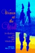 Women at the Well Meditations on Healing and Wholeness