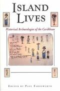 Island Lives Historical Archaeologies of the Caribbean