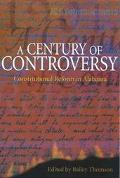 Century of Controversy Constitutional Reform in Alabama