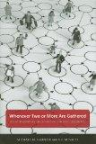 Whenever Two or More Are Gathered: Relationship as the Heart of Ethical Discourse (Public Ad...