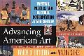 Advancing American Art Painting, Politics, And Cultural Confrontation At Mid-century