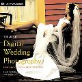 Art Of Digital Wedding Photography Professional Techniques With Style