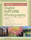 Better Photo Guide to Digital Nature Photography
