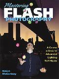 Mastering Flash Photography