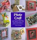 Photo Craft: 50 Creative Ideas for Using Photographs - Susie Johns - Paperback