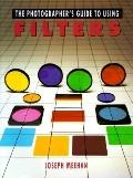Photographer's Guide to Using Filters - Joseph Meehan - Paperback