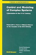 Control and Modeling of Complex Systems Cybernetics in the 21st Century