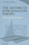 History of Approximation Theory From Euler to Bernstein